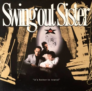 Swing Out Sister ‎- It's Better To Travel (LP) (VG/VG)